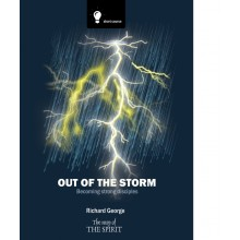 Out Of The Storm - Making strong disciples