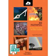 Be Faithful E-Book