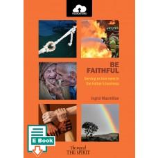Be Faithful E-Book